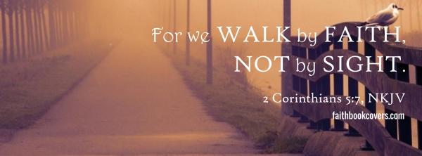bits walk by faith