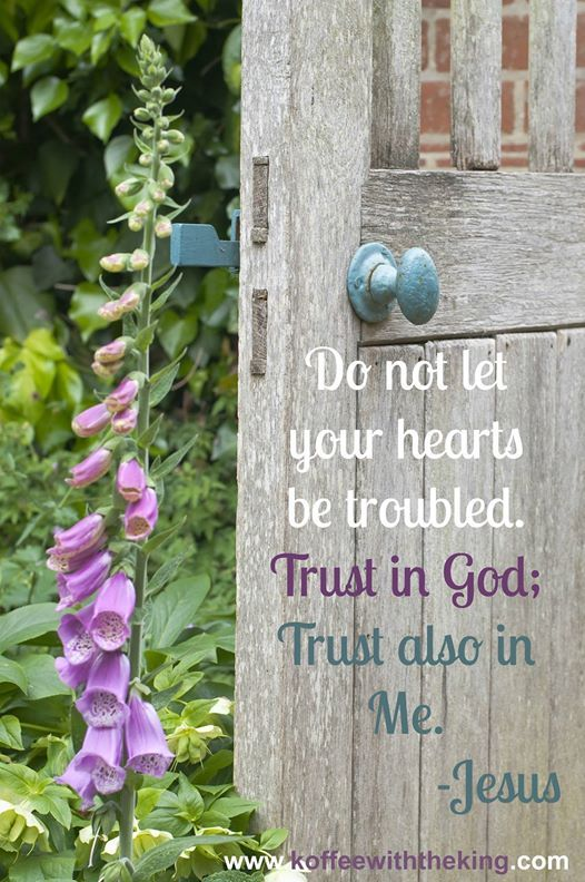 bits do not let your hearts be troubled